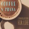 Coffee & Prana artwork
