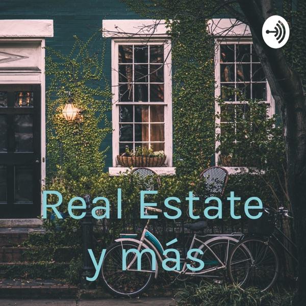 Real Estate y más