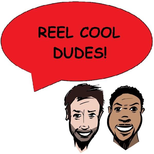Reel Cool Dudes