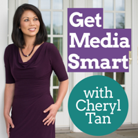 Get Media Smart with Cheryl Tan podcast