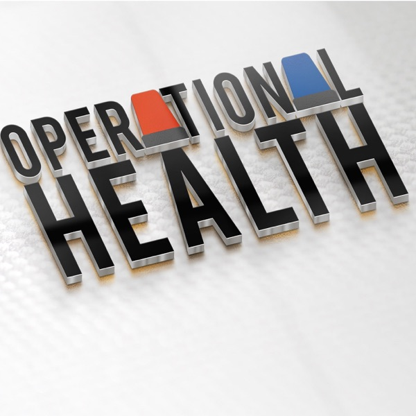 Operational Health : Conversations about emergency, disaster and routine healthcare management.