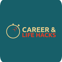 Career & Life Hacks podcast