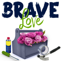 Brave Love podcast
