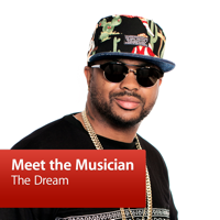 The-Dream: Meet the Musician podcast
