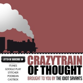 Crazy Train of Thought on Apple Podcasts