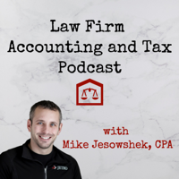 Law Firm Accounting and Tax Podcast podcast