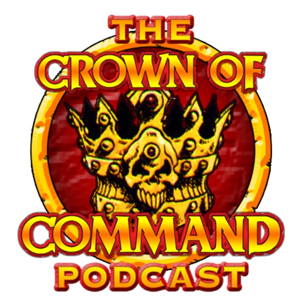 The Crown of Command Podcast
