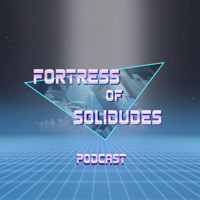 Fortress of Solidudes podcast