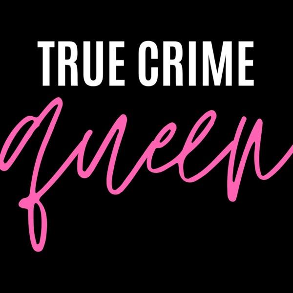 True Crime Queen