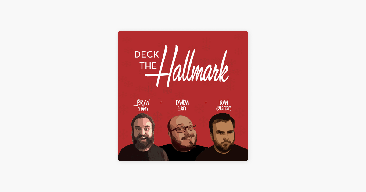 Deck The Hallmark on Apple Podcasts