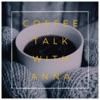 Coffee Talk with Anna artwork