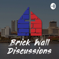 Brick Wall Discussions podcast