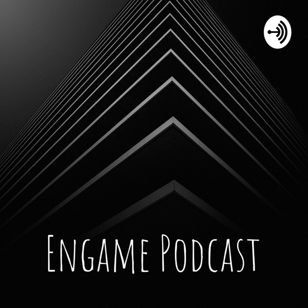 Engame Podcast