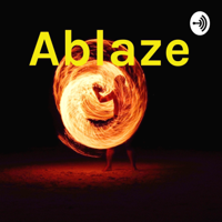 Ablaze podcast