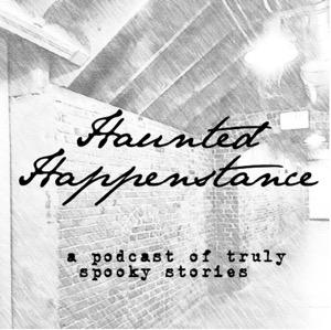 Haunted Happenstance