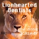 Lionhearted Dentists with Dr. Steve Rasner