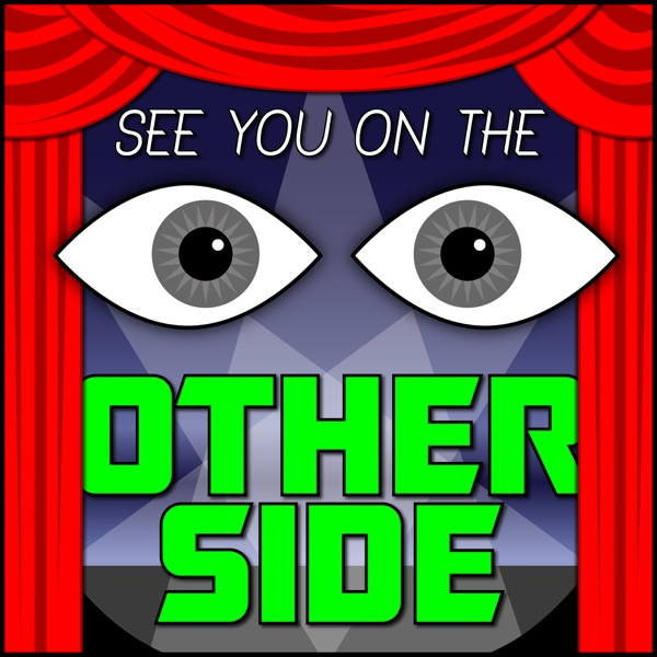 See You On The Other Side | Podbay