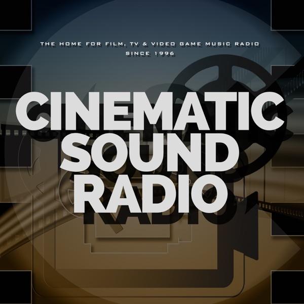 Cinematic Sound Radio - Soundtracks, Film, TV and Video Game