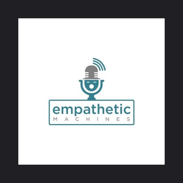 Empathetic Machines