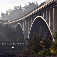 Frontier Church Pasadena podcast
