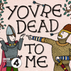 You're Dead To Me - BBC Radio 4