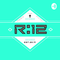 R12 podcast