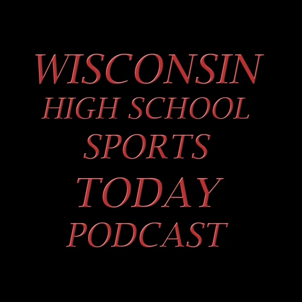 Wisconsin High School Sports Today