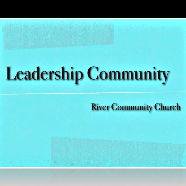 Leadership Community Meetings for RCC