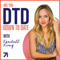 Down to Date with Kendall Long podcast