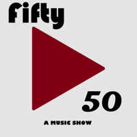 Fifty/50: A Music Show podcast