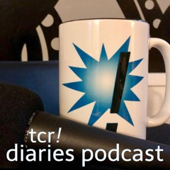 tcr! diaries - podcast