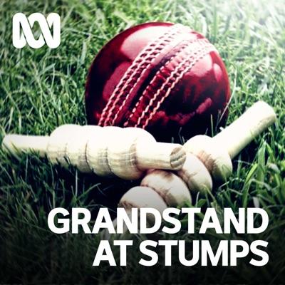 Grandstand At Stumps:ABC Radio