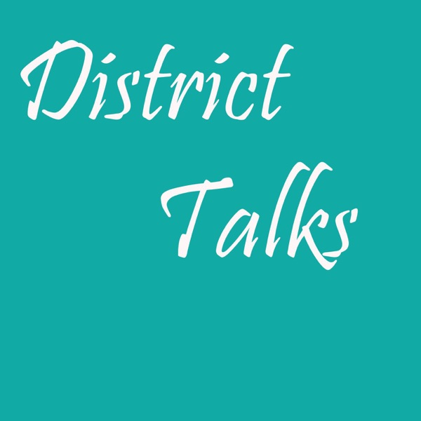 District Talk