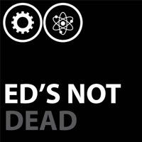Ed's (Not) Dead Podcast - The All Things Education Podcast podcast