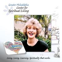 Greater Philadelphia Center For Spiritual Living podcast