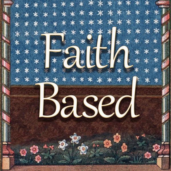 Faith Based Podcast