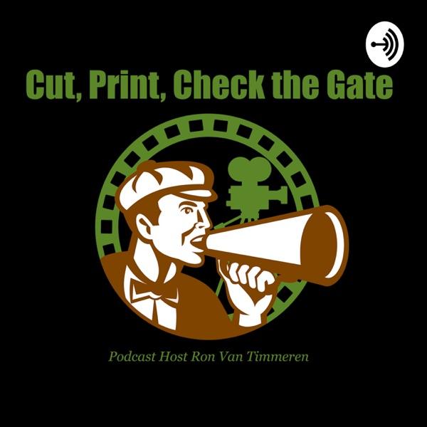 Cut, Print, Check the Gate