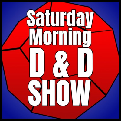 Saturday Morning D&D Show!