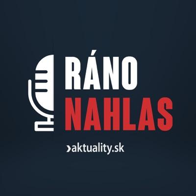 Ráno Nahlas:Aktuality.sk