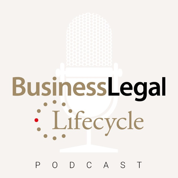 Business Legal Lifecycle Podcast