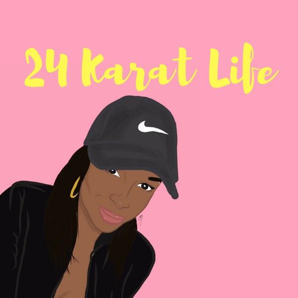 24 Karat Podcast