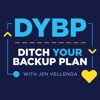 Ditch Your Backup Plan artwork