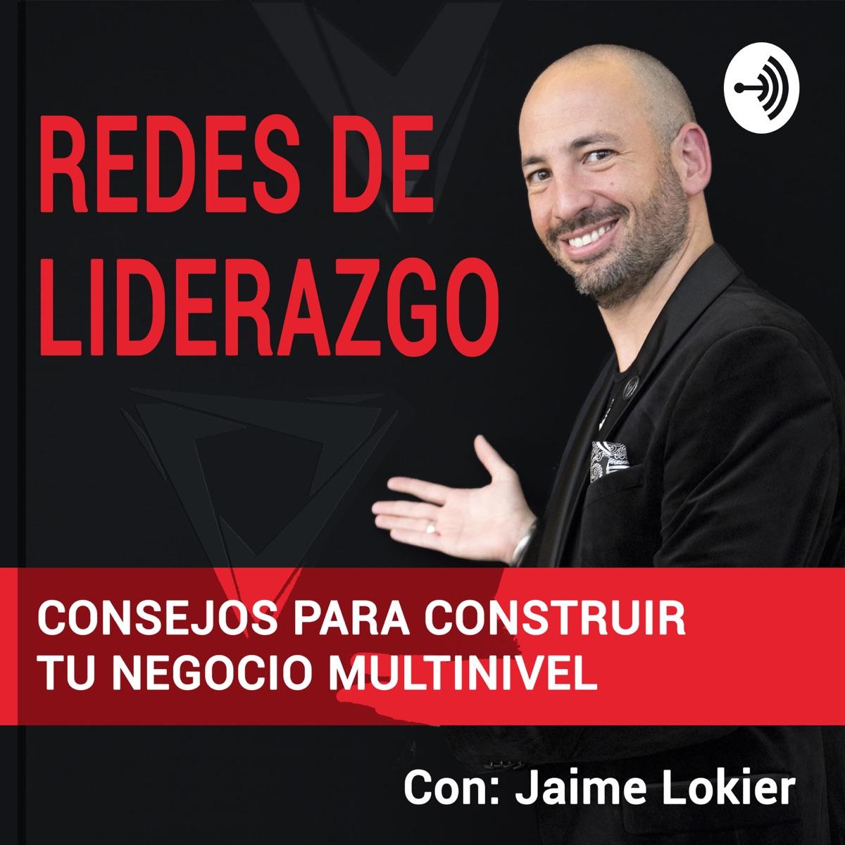 Redes de Liderazgo, consejos para construir tu negocio multinivel