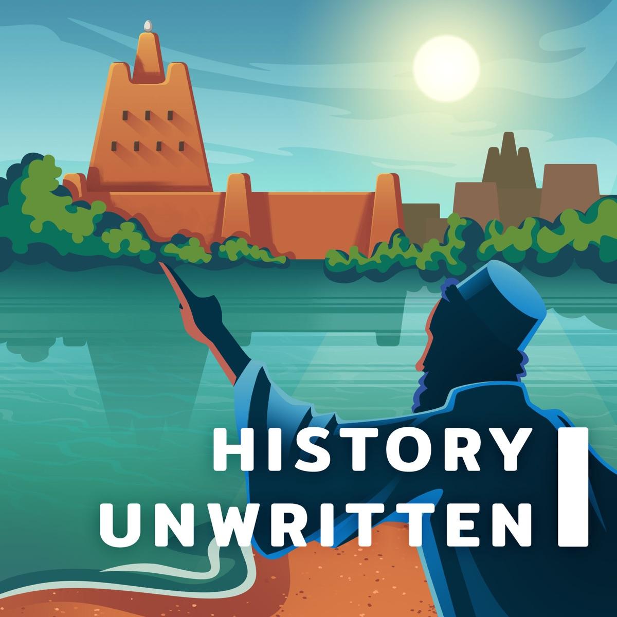 History Unwritten