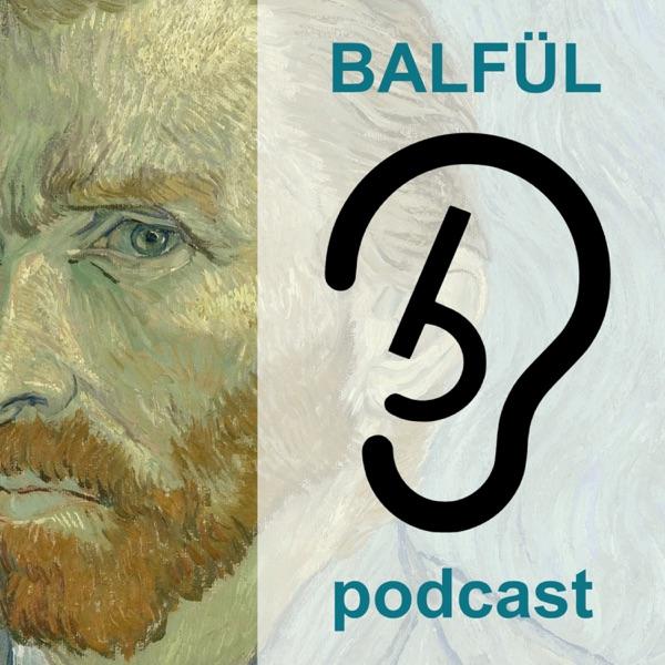 Balfül podcast - üzlet és technológia csak lazán