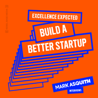 Build a Better Startup Interviews podcast