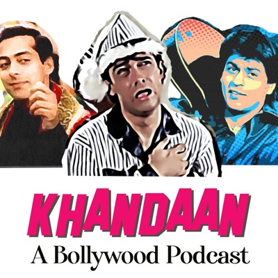 Khandaan- A Bollywood Podcast:The Khandaan Podcast