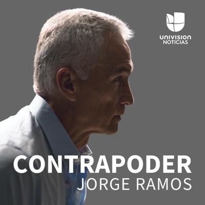 Contrapoder, con Jorge Ramos:Univision Noticias
