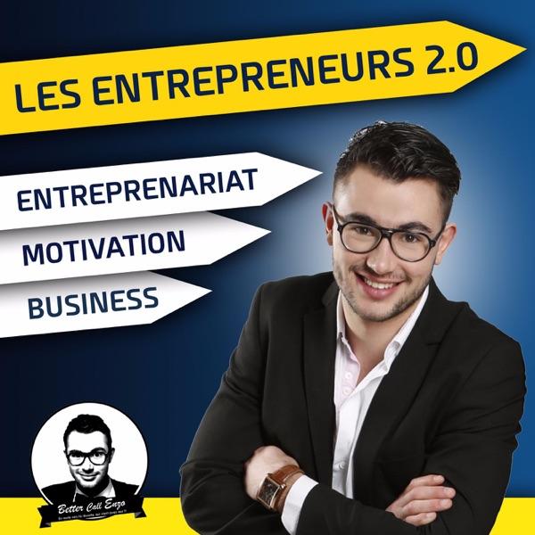 Les Entrepreneurs 2.0 - Le Podcast