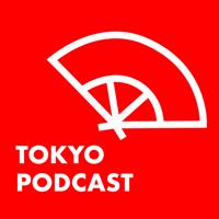 Tokyo Podcast podcast
